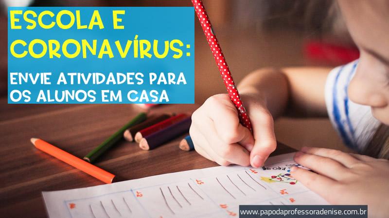 Escola e coronavírus: envie atividades para os alunos em casa 6