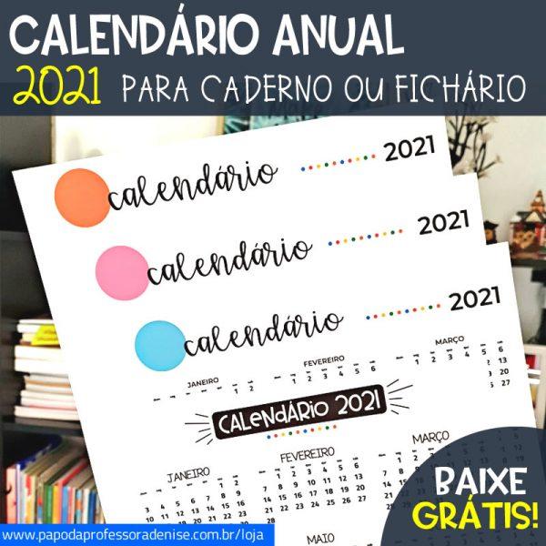 Calendário Anual 2021 da Professora Denise 1