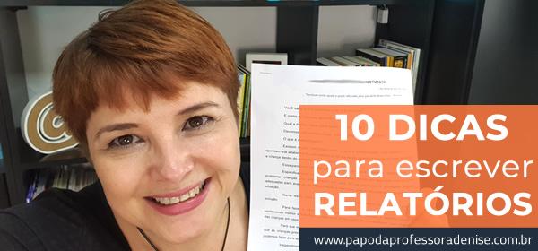 10 DICAS PRECIOSAS PARA ESCREVER RELATÓRIOS DE AVALIAÇÃO 1
