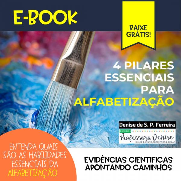 EBOOK 4 PILARES ESSENCIAIS PARA ALFABETIZAÇÃO 1